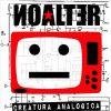 NOALTER – Creatura analogica
