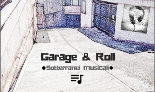 """Intervista a """"Garage & Roll"""""""