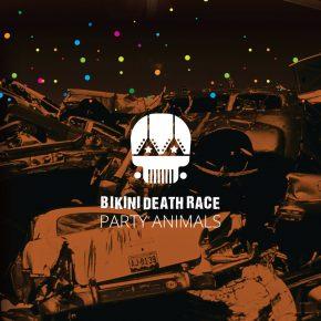 Bikini Death Race – Party Animals