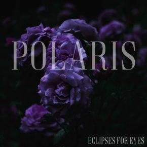 Eclipses For Eyes – Polaris