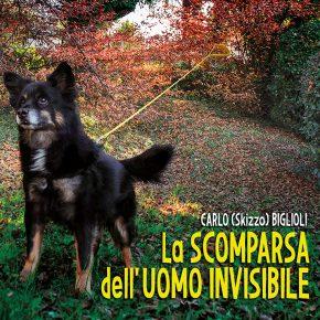 """Carlo Skizzo Biglioli – """"La scomparsa dell'uomo invisibile"""""""