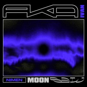 FKA Ivan/Nimen – Moonsaw