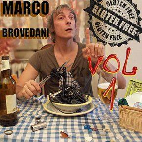 Marco Brovedani – Gluten Free, Vol. 1