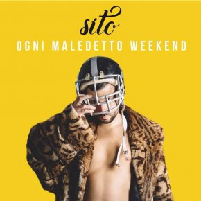 Sito – Ogni Maledetto Weekend