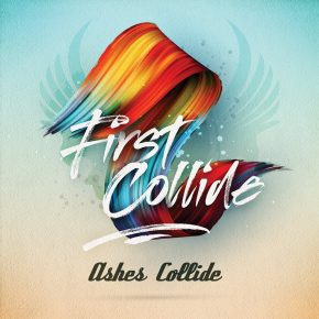 Ashes Collide – First Collide