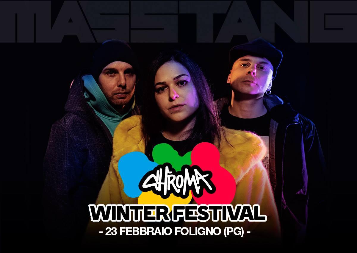 MASSTANG LIVE AL CHROMA WINTER FESTIVAL