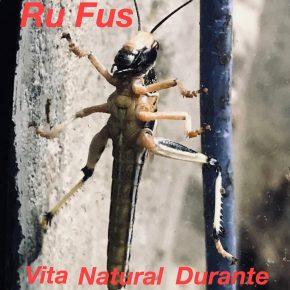 RU FUS -Vita natural durante