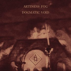 Artiness Fog – Dogmatic Void