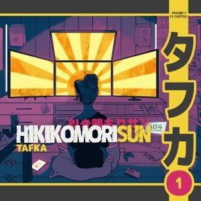 Tafka – Hikikomori Sun