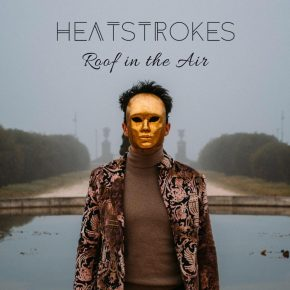 Heatstrokes – Roof in the air