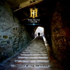 Time Haven Club – Despite all this darkness