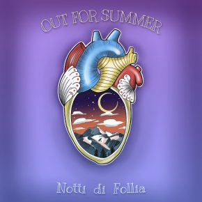 Out of summer  – Notti di Follia