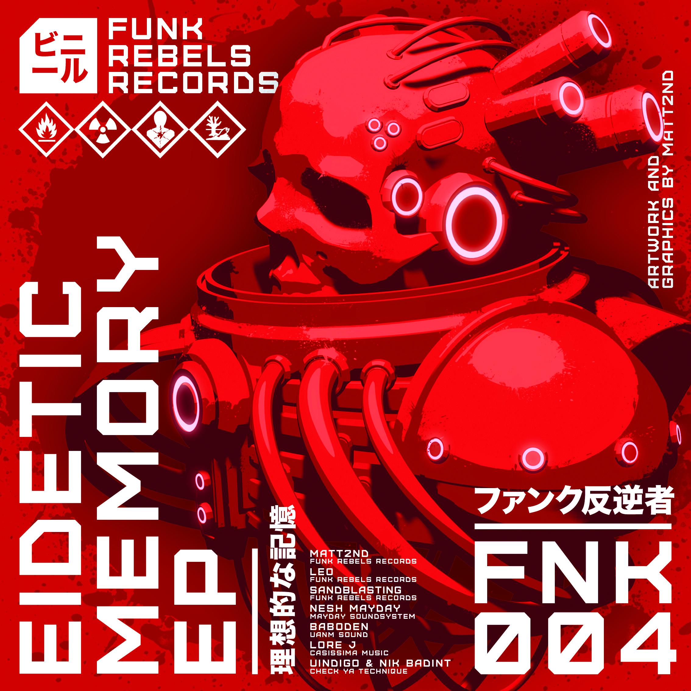 "FUNK REBELS RECORDS: E' USCITO ""EIDETIC MEMORY EP"""